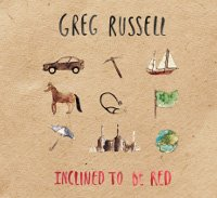 Greg Russell - Inclined To Be Red