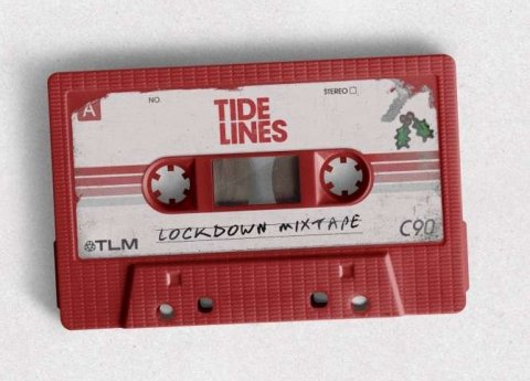 Tide Lines - Lockdown Mixtape EP